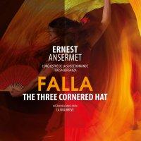 De Falla - Three Cornered Hat: Complete Ballet