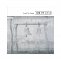 Dead Can Dance -Toward The Within