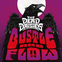 Dead Daisies - Bustle And Flow