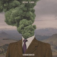 Dead Lord -Surrender