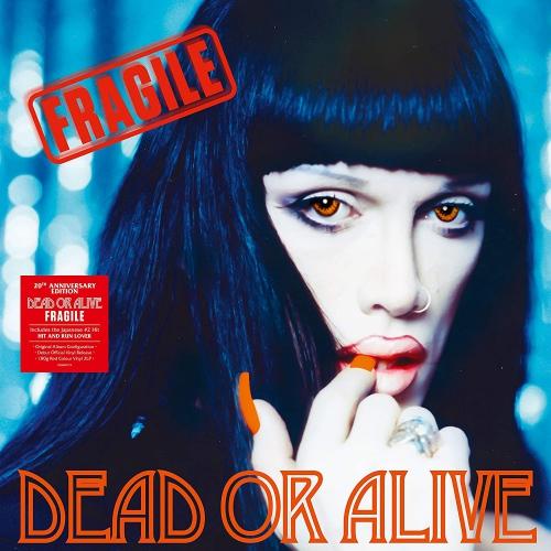 Dead Or Alive - Fragile: 20Th Anniversary Edition