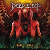 Dead Sleep -Naked Tyrant