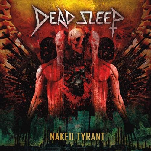 Dead Sleep -Naked Tyrant