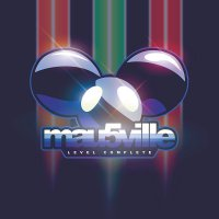 Deadmau5 -Mau5Ville: Level Complete