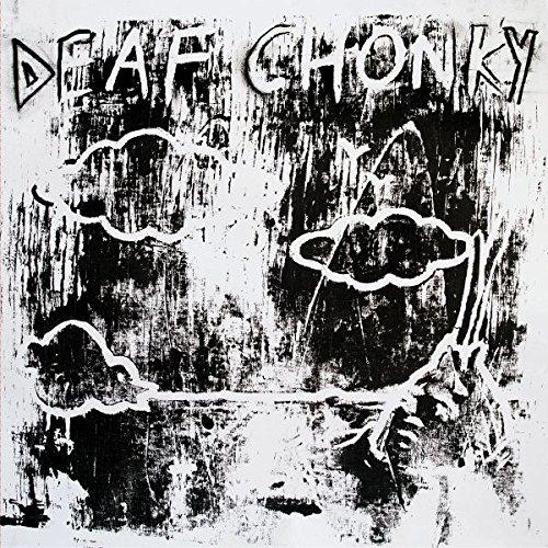 Deaf Chonky - Deaf Chonky
