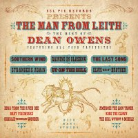 Dean Owens -Man From Leith: The Best Of Dean Owens
