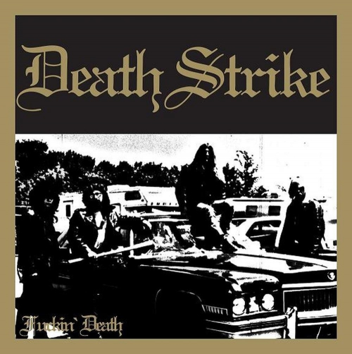 Death Strike - Fuckin Death