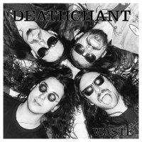 Deathchant -Waste