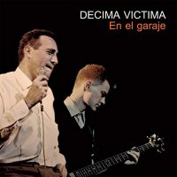 Decima Victima - En El Garaje