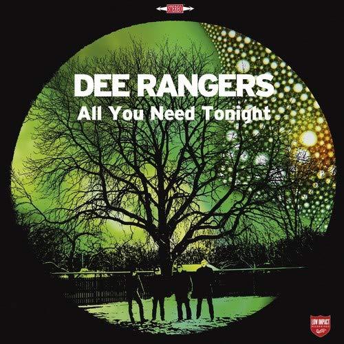 Dee Rangers - All You Need Tonight