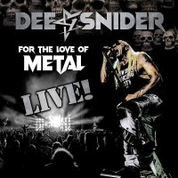 Dee Snider - For The Love Of Metal (Live)