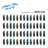 Deep Six - Brave New Waves Session