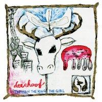 Deerhoof -The Man, The King, The Girl