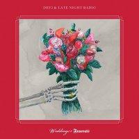 Def3  &  Late Night Radio - Weddings & Funerals