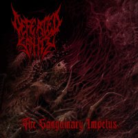 Defeated Sanity -The Sanguinary Impetus