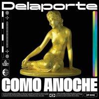 Delaporte - Como Anoche