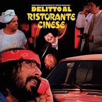 Delitto Al Ristorante Cinese  /  O.S.T. -Delitto Al Ristorante Cinese