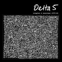 Delta 5 - Singles & Sessions 1979-1981
