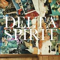 Delta Spirit -Delta Spirit