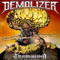 Demolizer -Thrashmageddon