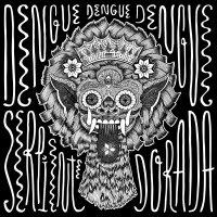 Dengue Dengue Dengue - Serpiente Dorada
