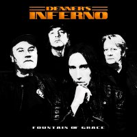 Denner's Inferno - Fountain Of Grace