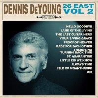 Dennis Deyoung -26 East, Vol. 2