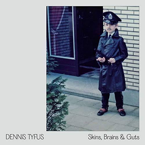 Dennis Tyfus /  Miles Away - Skins Brains & Guts / Oi In Eupen