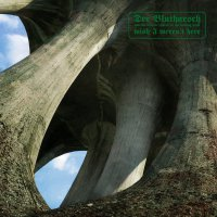 Der Blutharsch And The Infinite Church Of The Leading Hand - Wish I Weren`t Here