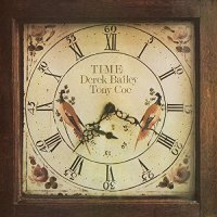 Derek & Tony Coe Bailey -Time