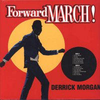 Derrick Morgan -Forward March