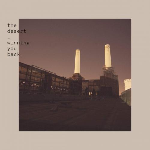 Desert - Winning You Back
