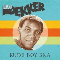 Desmond Dekker - Rude Boy Ska