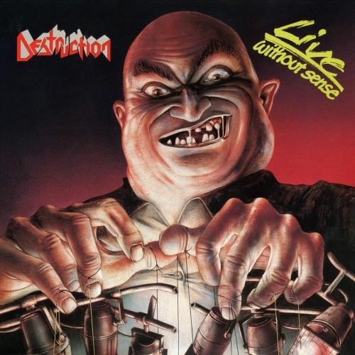 Destruction - Live Without Sense