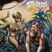 Devil To Pay - A Bend Through Space And Time