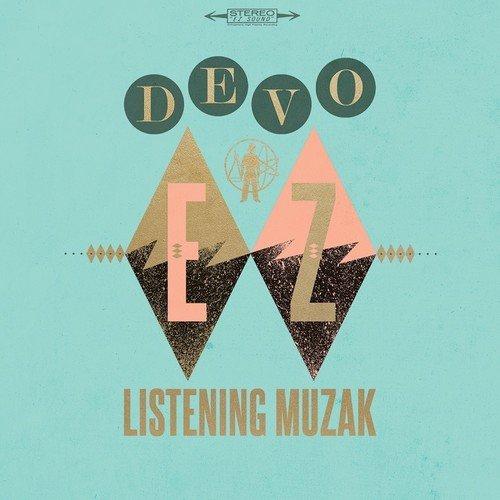 Devo Ez Listening Muzak Upcoming Vinyl April 1 2016