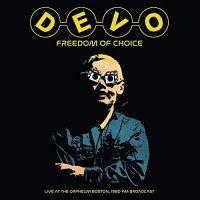 Devo - Freedom Of Choice Live At The Orpheum Boston