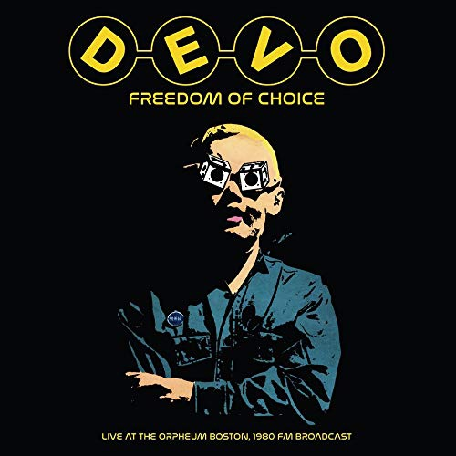 Devo - Freedom Of Choice Live At The Orpheum Boston