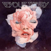 Devour The Day - Signals