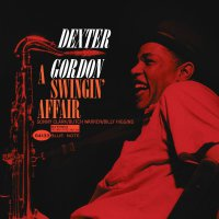 Dexter Gordon - A Swingin Affair