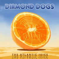 Diamond Dogs - Atlantic Juice (Solid blue vinyl)