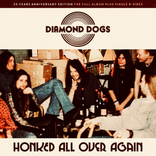 Diamond Dogs -Honked All Over Again