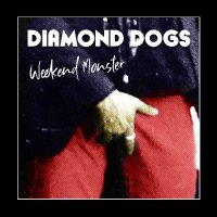 Diamond Dogs - Weekend Monster (Green vinyl)