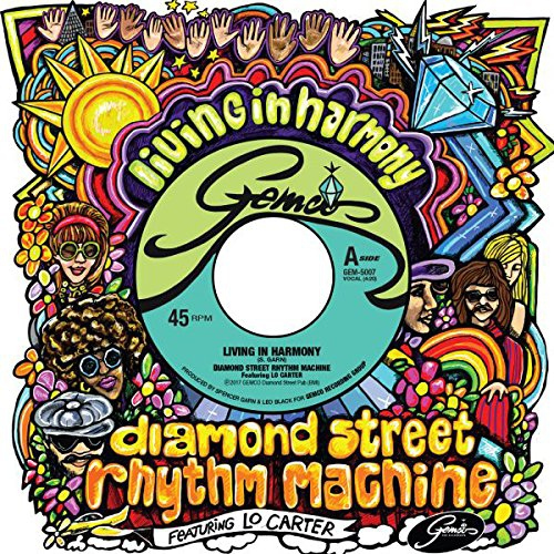 Diamond Street Rhythm Machine Featuring Lo Carter - Living In Harmony