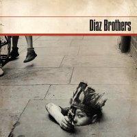 Diaz Brothers - Diaz Brothers