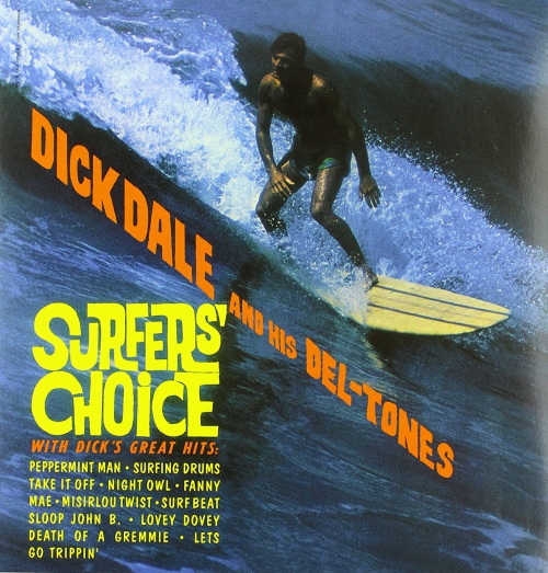 Dick & His Del-Tones Dale - Surfer's Choice