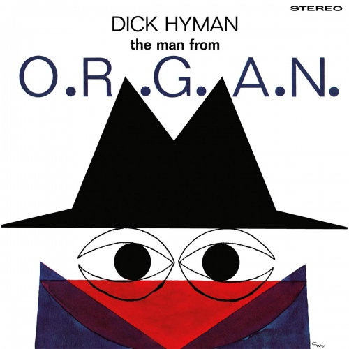 Dick Hyman - The Man From O.r.g.a.n.