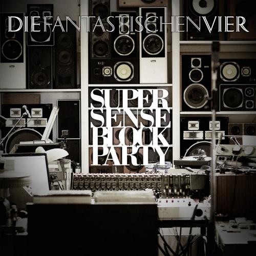Die Fantastischen Vier Supersense Block Party Upcoming