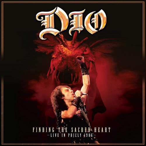 Dio -Finding The Sacret Heart - Live In Philly 1986
