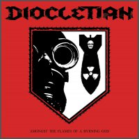 Diocletian -Amongst The Flames Of A Burning God